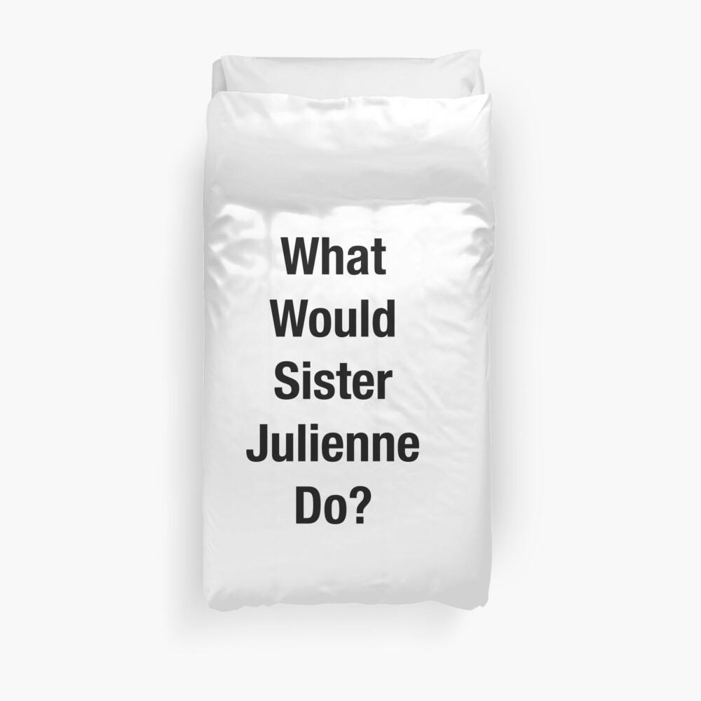 ¿Qué haría la Hermana Julienne? Funda nórdica