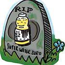«RIP Super Water Zero» de STORMYMADE