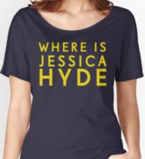 'Where is Jessica Hyde' from Channel 4's Utopia  Women's Relaxed Fit T-Shirt
