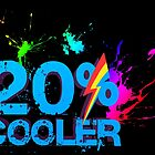 Quotes and quips - 20% cooler by MelisaOngMiQin