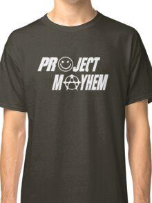 Project Mayhem Classic T-Shirt