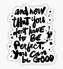 Be Good : Light Sticker