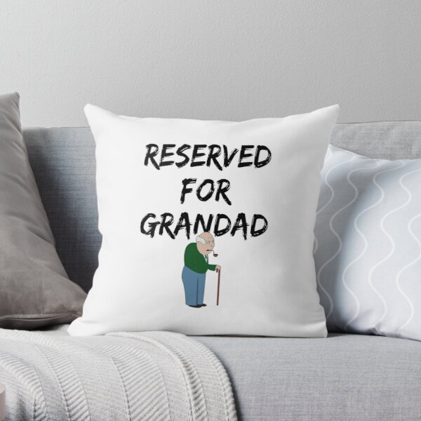 Reserved For Grandad Throw Pillow