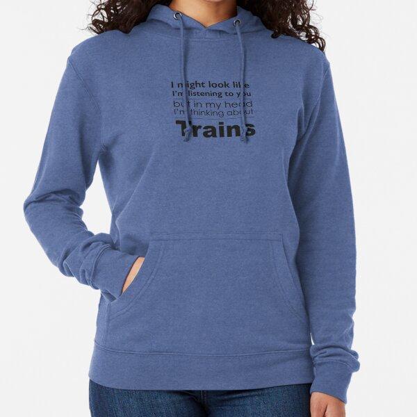 Listening, but thinking of Trains Lightweight Hoodie