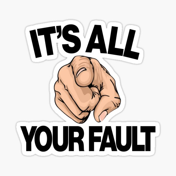 Your Fault (B Typography) Sticker