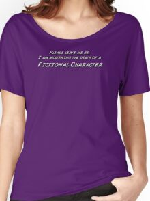 The death of a fictional character Women's Relaxed Fit T-Shirt