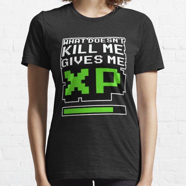 What Doesn't Kill Me Essential T-Shirt