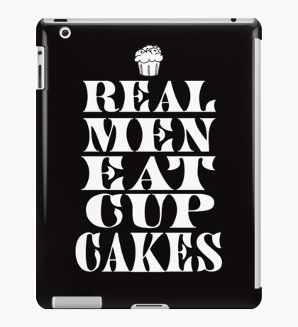 Real Men Eat Cupcakes iPad Case/Skin