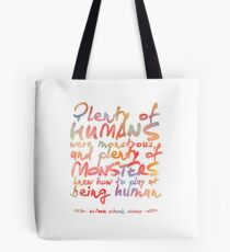 """VICIOUS QUOTE   """"HUMANS & MONSTERS"""" Tote Bag"""