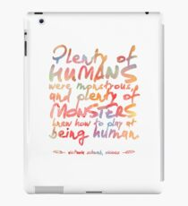 """VICIOUS QUOTE   """"HUMANS & MONSTERS"""" iPad Case/Skin"""