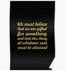 """We must gifted... """"Marie Curie"""" Inspirational Quote Poster"""
