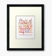 """VICIOUS QUOTE   """"HUMANS & MONSTERS"""" Framed Print"""