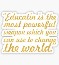 "Education is the most powerful weapon... ""Nelson Mandela"" Inspirational Quote Sticker"