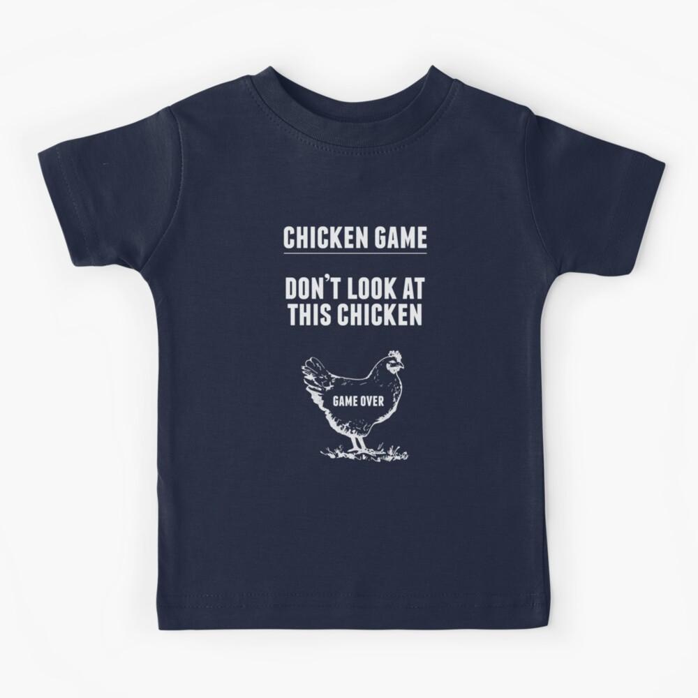 Chicken Game T-Shirt | Funny Chicken Joke Kids T-Shirt