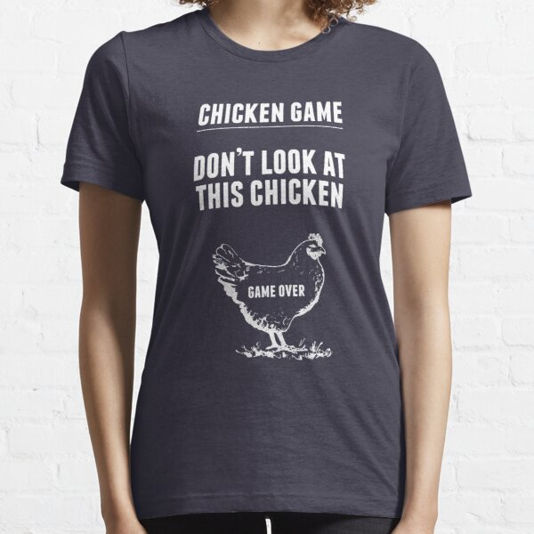 Chicken Game T-Shirt | Funny Chicken Joke Essential T-Shirt