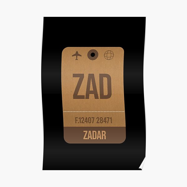 Zadar (ZAD) Croatia Vintage Airport Luggage Tag Gift Idea For Traveller Poster