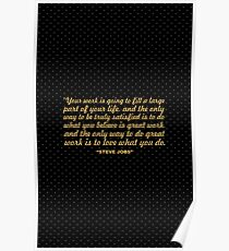 """Your work is going to... """"Steve Jobs"""" Inspirational Quote Poster"""