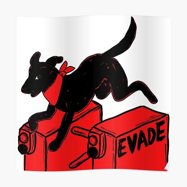 Negro Matapacos - Evade Poster