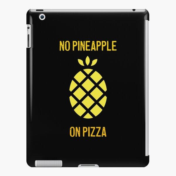 No pineapple on pizza iPad Snap Case