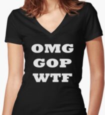 OMG GOP WTF Women's Fitted V-Neck T-Shirt