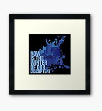 Now Is The Winter Of Our Discontent Framed Print