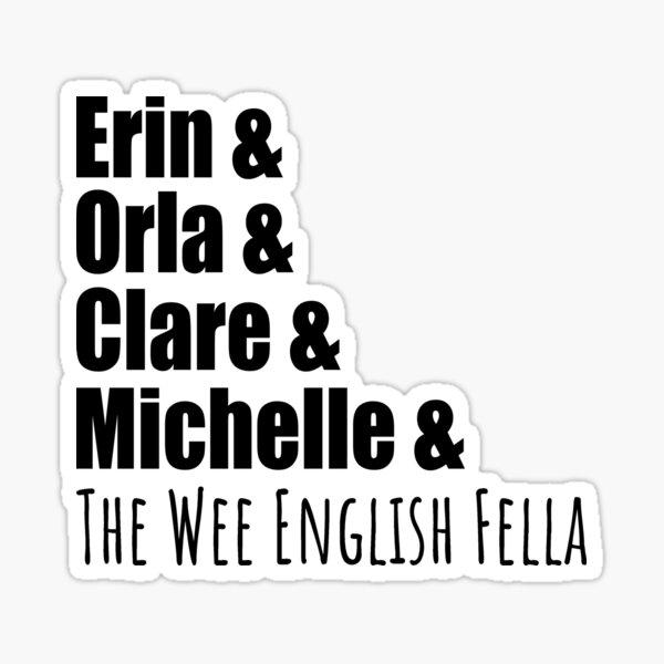 Derry Girls Crew Sticker