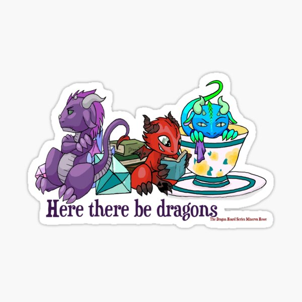 The Dragon Hoard series by Minerva Howe Sticker