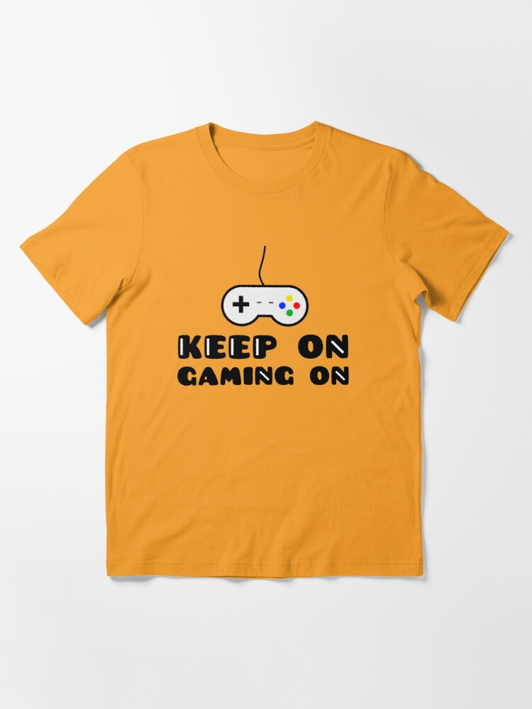 Alternate view of Keep On Gaming On Essential T-Shirt