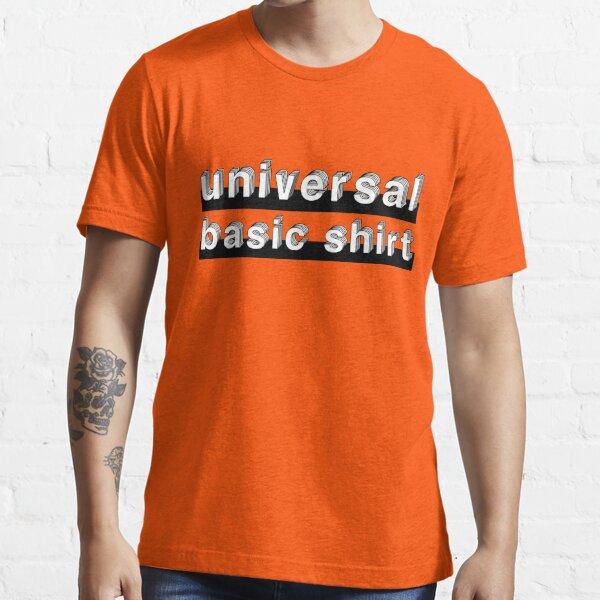 Universal Basic Shirt Essential T-Shirt