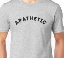 Apathetic T-Shirt | Apathy | Nihilism | Nihilist Unisex T-Shirt