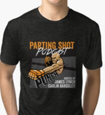 The Parting Shot Podcast - Official T-Shirt  Tri-blend T-Shirt