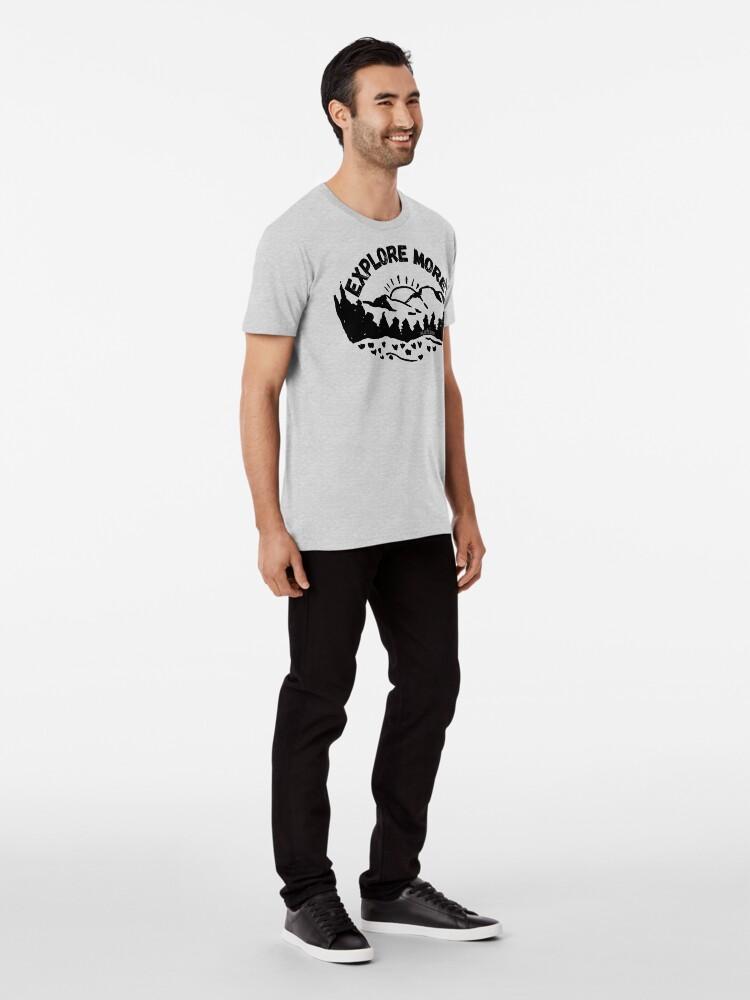 Alternate view of Explore More Premium T-Shirt