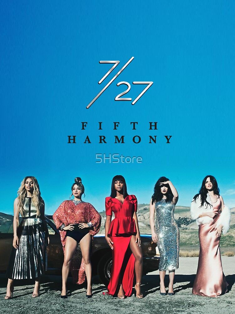 7/27 - FIFTH HARMONY by 5HStore
