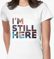 I'm Still Here - Treasure Planet Women's Fitted T-Shirt