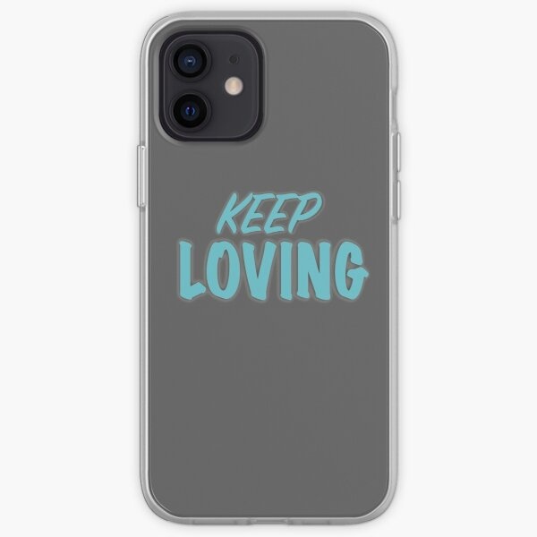 keep Loving iPhone Soft Case