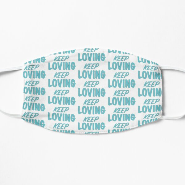 keep Loving Flat Mask