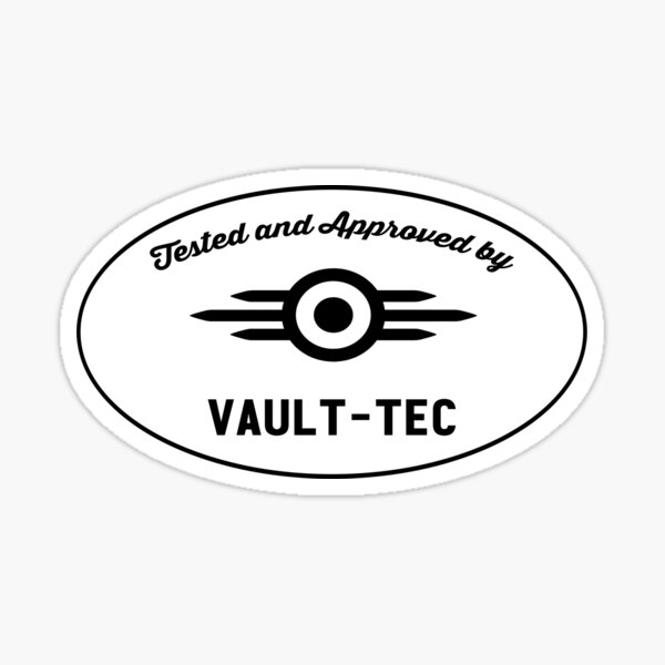 Vault-Tec Tested and Approved Sticker