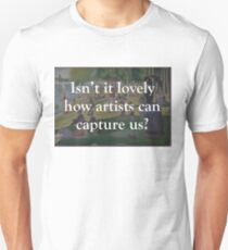 Isn't it Lovely? Unisex T-Shirt