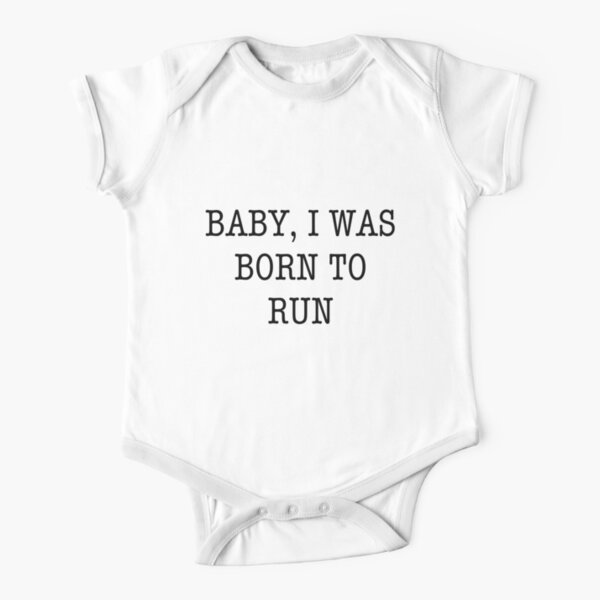 Born To Run Short Sleeve Baby One-Piece