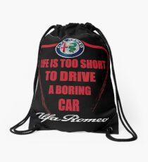 Life is too short to drive a boring car - Alfa Drawstring Bag