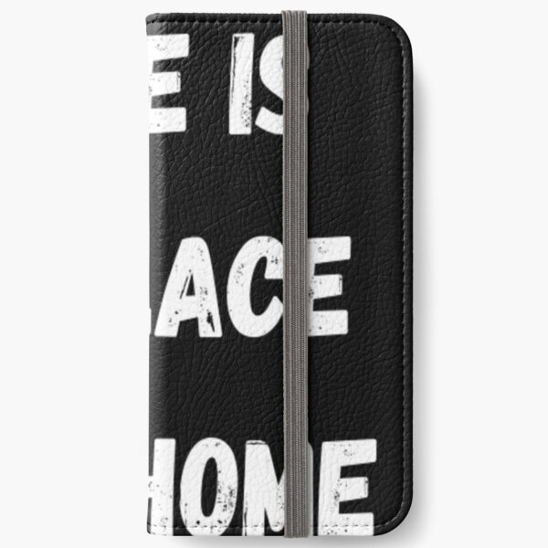 there is no place like home iPhone Wallet