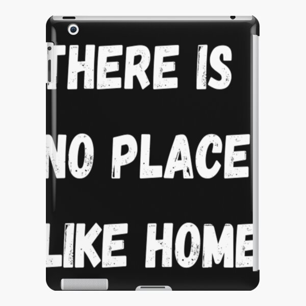 there is no place like home iPad Snap Case