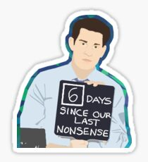 6 Days Since Our Last Nonsense Sticker