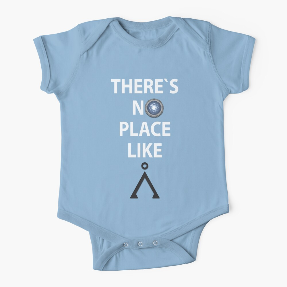 There`s no place like Earth(Tau'ri) White text - Stargate Baby One-Piece