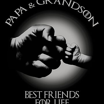 Papa And Grandson Best Friends For Life by raafi-shop