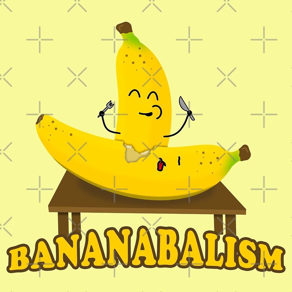 Banana Cannibal - Bananabalism by DerrickGWood