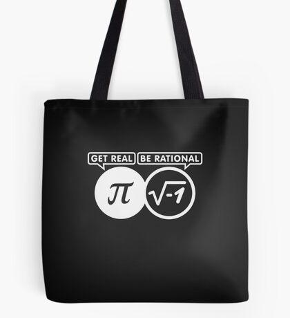 Get Real – Be Rational VRS2 Tote Bag