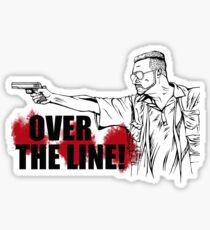Over the Line! Sticker