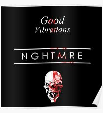 NGHTMRE Good Vibrations Poster
