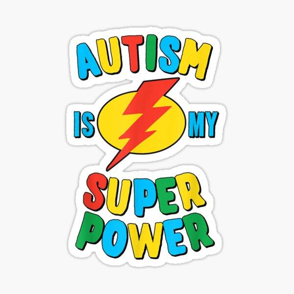 El autismo es mi superpoder Pegatina
